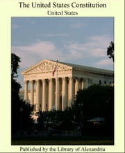 The United States Constitution ebook by United States