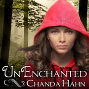 UnEnchanted audiobook by Chanda Hahn