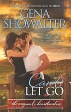 Can't Let Go (Original Heartbreakers, Book 5) ebook by Gena Showalter