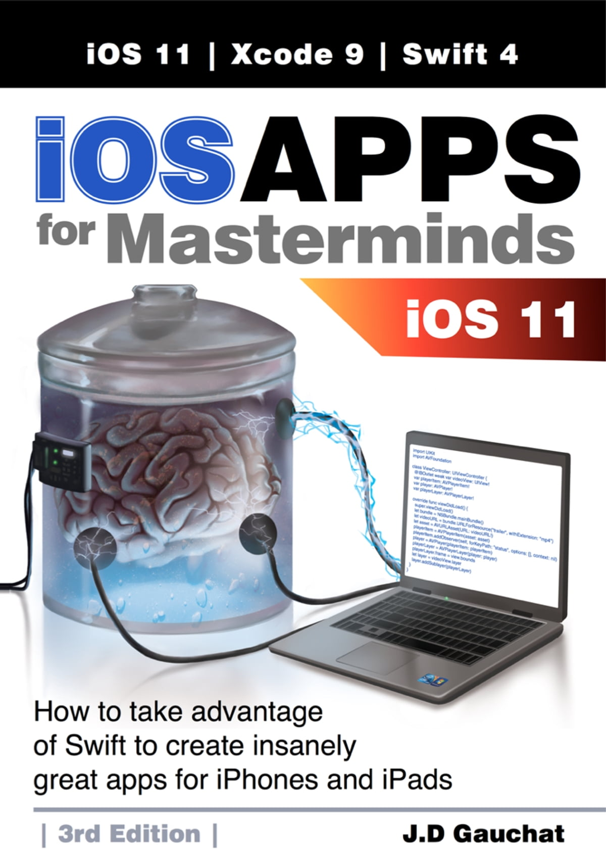 iOS Apps for Masterminds 3rd Edition ebook by J D Gauchat - Rakuten Kobo