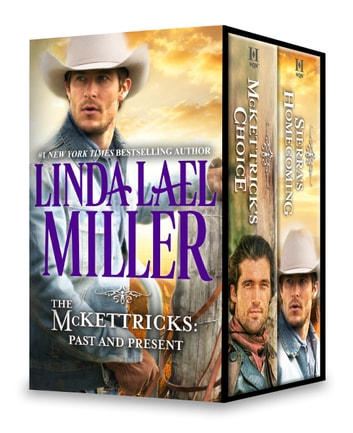 The McKettricks: Past and Present ebook by Linda Lael Miller
