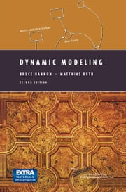 Dynamic Modeling ebook by Bruce Hannon,D.H. Meadows,Matthias Ruth