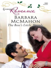 The Boss's Little Miracle ebook by Barbara McMahon