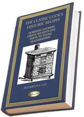 Domestic Cookery - Useful Receipts and Hints to Young Housekeepers ebook by Elizabeth Lea