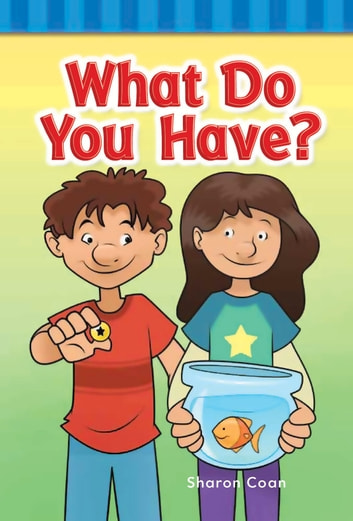What Do You Have? ebook by Sharon Coan