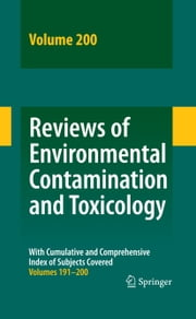 Reviews of Environmental Contamination and Toxicology 200 ebook by David M. Whitacre