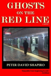 Ghosts on the Red Line ebook by Peter David Shapiro