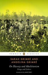 On Slavery and Abolitionism ebook by Sarah Grimke,Angelina Grimke