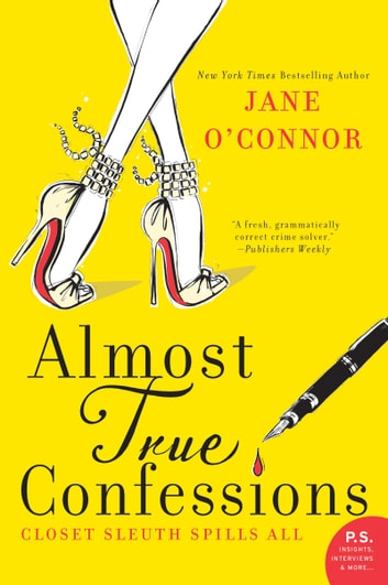 Almost True Confessions - Closet Sleuth Spills All ebook by Jane O'Connor