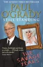 Still Standing ebook by Paul O'Grady