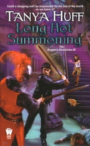 Long Hot Summoning - The Keeper's Chronicles #3 ebook by Tanya Huff