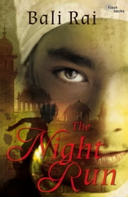 The Night Run ebook by Bali Rai