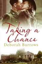 Taking a Chance ebook by Deborah Burrows