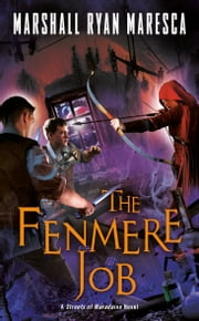 The Fenmere Job ebook by Marshall Ryan Maresca