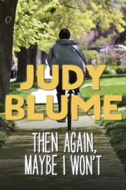 Then Again, Maybe I Won't ebook by Judy Blume