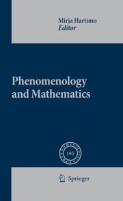 Phenomenology and Mathematics ebook by Mirja Hartimo