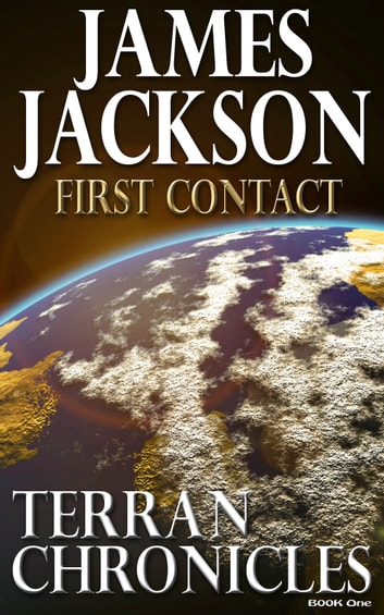 First Contact (Terran Chronicles) ebook by James Jackson