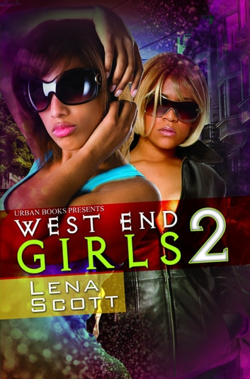 West End Girls 2: - Summer Madness eBook by Lena Scott