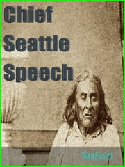 Chief Seattle speech: We are part of the earth and it is part of us.