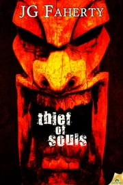 Thief of Souls ebook by JG Faherty