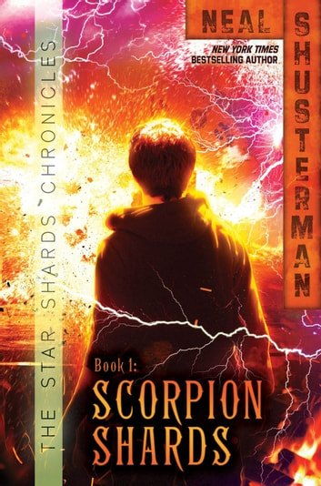 Scorpion Shards ebook by Neal Shusterman