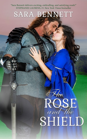 The Rose and the Shield ebook by Sara Bennett