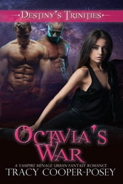 Octavia's War ebook by Tracy Cooper-Posey