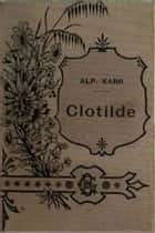 Clotilde ebook by Alphonse Karr