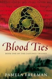 Blood Ties ebook by Pamela Freeman