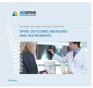 Spine Outcomes Measures and Instruments ebook by Beate Hanson,Jens R. Chapman,Joseph R. Dettori