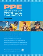 PPE Preparticipation Physical Evaluation ebook by American Academy of Family Physicians,American College of Sports Medicine,American Medical Society for Sports Medicine,American Academy of Pediatrics