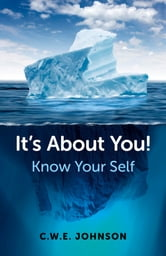 It's About You! - Know Your Self ebook by Chris Johnson