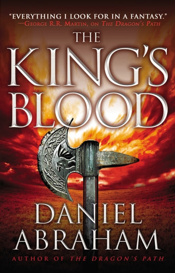 The King's Blood ebook by Daniel Abraham