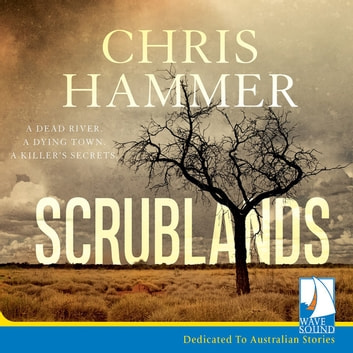 Scrublands audiobook by Chris Hammer