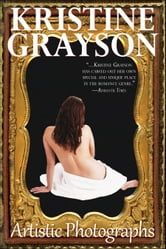 Artistic Photographs ebook by Kristine Grayson
