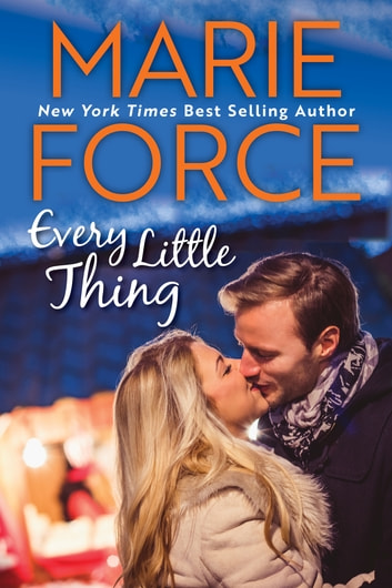 Every Little Thing, Butler, Vermont Series, Book 1 - (Green Mountain #7) ebook by Marie Force