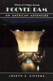 Hoover Dam - An American Adventure ebook by Kobo.Web.Store.Products.Fields.ContributorFieldViewModel