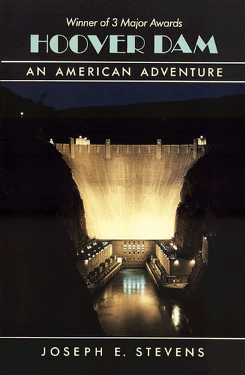 Hoover Dam - An American Adventure ebook by Joseph E. Stevens