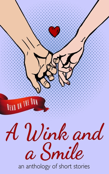 A Wink and a Smile ebook by SmokingPenPress