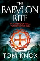 The Babylon Rite ebook by