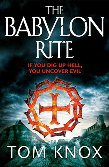 The Babylon Rite 電子書籍 by Tom Knox