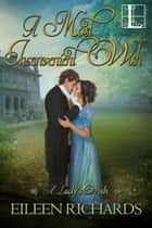 A Most Inconvenient Wish ebook door Eileen Richards