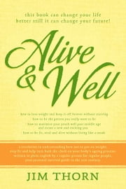Alive & Well ebook by Jim Thorn