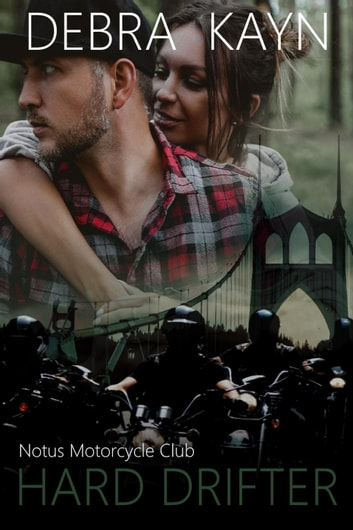 Hard Drifter - Notus Motorcycle Club ebook by Debra Kayn