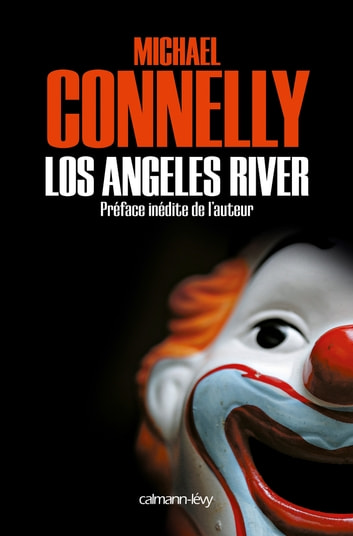 Los Angeles River ebook by Michael Connelly