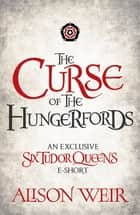The Curse of the Hungerfords ebook by