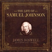 The Life of Samuel Johnson audiobook by James Boswell