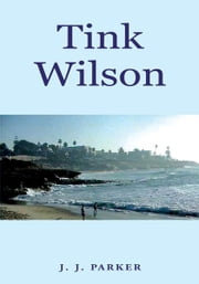 Tink Wilson ebook by J. J. Parker