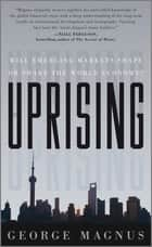 Uprising ebook by George Magnus