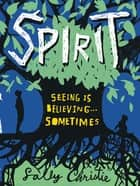 Spirit eBook by Sally Christie